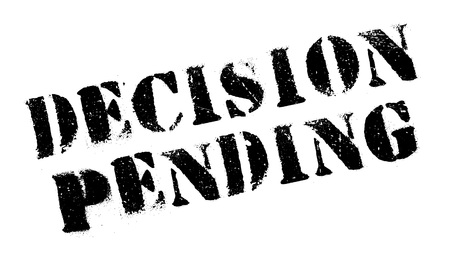 undecided: Decision Pending rubber stamp. Grunge design with dust scratches. Effects can be easily removed for a clean, crisp look. Color is easily changed.
