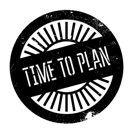 bargain for: Time to plan stamp. Grunge design with dust scratches. Effects can be easily removed for a clean, crisp look. Color is easily changed. Illustration