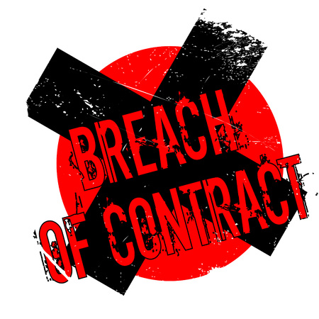 Breach Of Contract rubber stamp. Grunge design with dust scratches. Effects can be easily removed for a clean, crisp look. Color is easily changed.