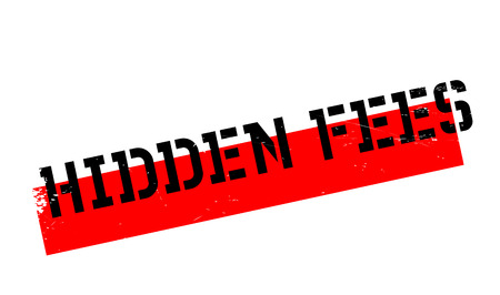 hidden fees: Hidden Fees rubber stamp. Grunge design with dust scratches. Effects can be easily removed for a clean, crisp look. Color is easily changed. Illustration