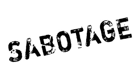 sabotage: Sabotage rubber stamp. Grunge design with dust scratches. Effects can be easily removed for a clean, crisp look. Color is easily changed.