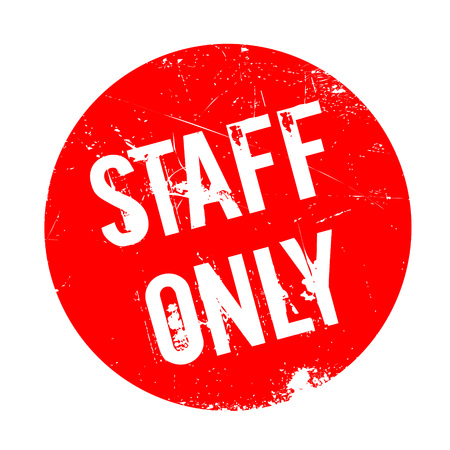 unrivaled: Staff Only rubber stamp. Grunge design with dust scratches. Effects can be easily removed for a clean, crisp look. Color is easily changed. Illustration