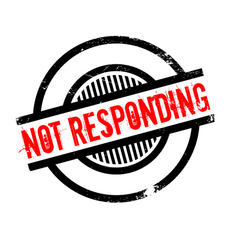Not Responding rubber stamp. Grunge design with dust scratches. Effects can be easily removed for a clean, crisp look. Color is easily changed. Illustration
