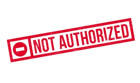 authoritative: Not Authorized rubber stamp. Grunge design with dust scratches. Effects can be easily removed for a clean, crisp look. Color is easily changed.