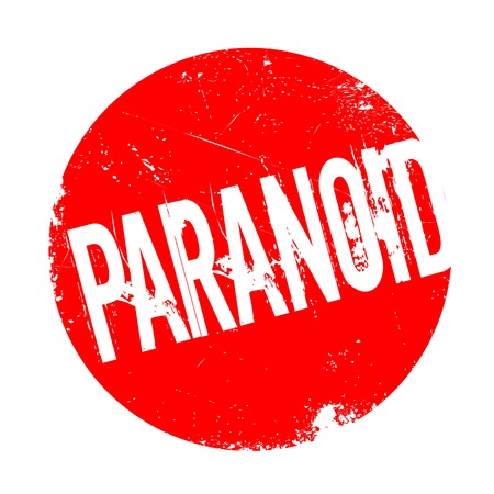 Paranoid rubber stamp. Grunge design with dust scratches. Effects can be easily removed for a clean, crisp look. Color is easily changed. Illustration