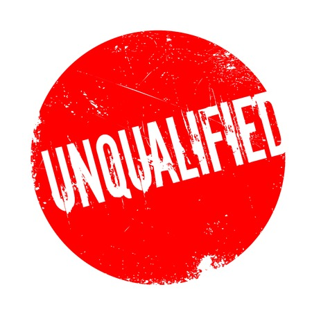unfit: Unqualified rubber stamp. Grunge design with dust scratches. Effects can be easily removed for a clean, crisp look. Color is easily changed.