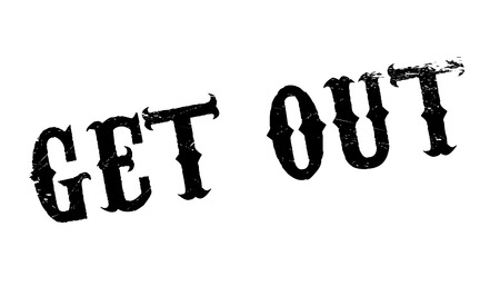 re do: Get Out rubber stamp. Grunge design with dust scratches. Effects can be easily removed for a clean, crisp look. Color is easily changed.