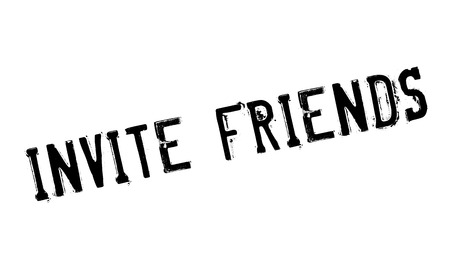 Invite Friends rubber stamp. Grunge design with dust scratches. Effects can be easily removed for a clean, crisp look. Color is easily changed. Illustration