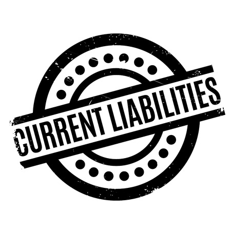 owing: Current Liabilities rubber stamp. Grunge design with dust scratches. Effects can be easily removed for a clean, crisp look. Color is easily changed. Illustration
