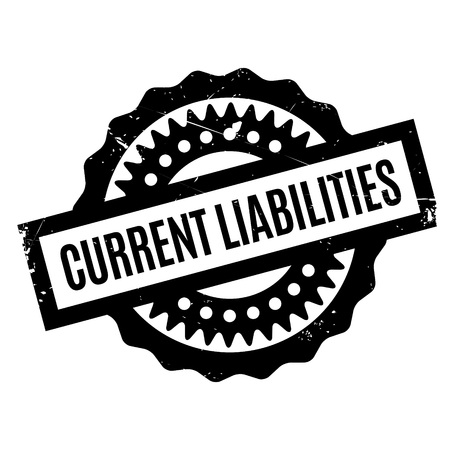 indebtedness: Current Liabilities rubber stamp. Grunge design with dust scratches. Effects can be easily removed for a clean, crisp look. Color is easily changed. Illustration