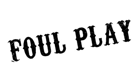 foul: Foul Play rubber stamp. Grunge design with dust scratches. Effects can be easily removed for a clean, crisp look. Color is easily changed.