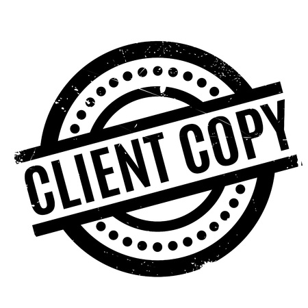 facsimile: Client Copy rubber stamp. Grunge design with dust scratches. Effects can be easily removed for a clean, crisp look. Color is easily changed. Stock Photo