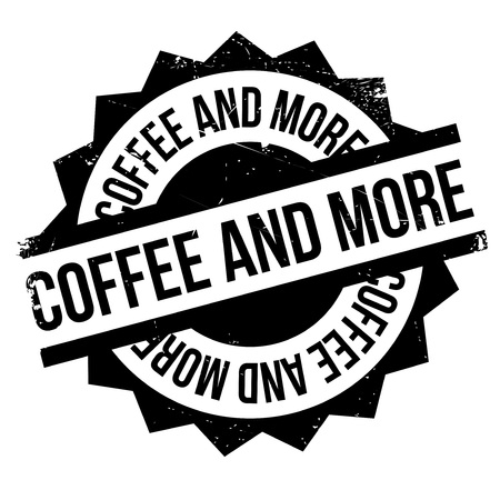 innumerable: Coffee And More rubber stamp. Grunge design with dust scratches. Effects can be easily removed for a clean, crisp look. Color is easily changed.