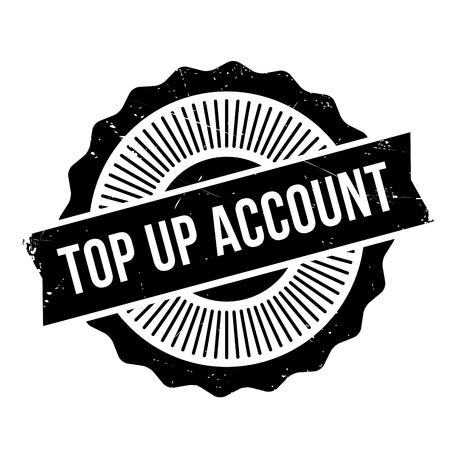 chronicle: Top Up Account rubber stamp. Grunge design with dust scratches. Effects can be easily removed for a clean, crisp look. Color is easily changed.