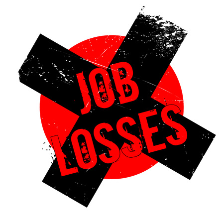 Job Losses rubber stamp. Grunge design with dust scratches. Effects can be easily removed for a clean, crisp look. Color is easily changed. Illustration