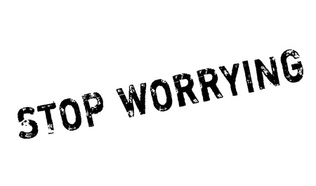 worrying: Stop Worrying rubber stamp. Grunge design with dust scratches. Effects can be easily removed for a clean, crisp look. Color is easily changed. Illustration