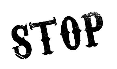 stoppage: Stop rubber stamp. Grunge design with dust scratches. Effects can be easily removed for a clean, crisp look. Color is easily changed.