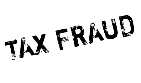 extortion: Tax Fraud rubber stamp. Grunge design with dust scratches. Effects can be easily removed for a clean, crisp look. Color is easily changed.
