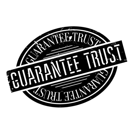 certitude: Guarantee Trust rubber stamp. Grunge design with dust scratches. Effects can be easily removed for a clean, crisp look. Color is easily changed.