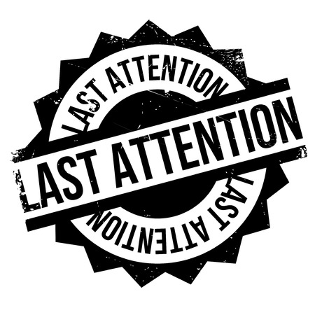 lag: Last Attention rubber stamp. Grunge design with dust scratches. Effects can be easily removed for a clean, crisp look. Color is easily changed.