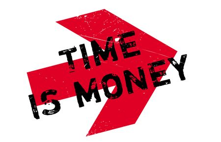 Time is money stamp. Grunge design with dust scratches. Effects can be easily removed for a clean, crisp look. Color is easily changed. Illustration
