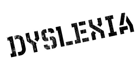 dyslexic: Dyslexia rubber stamp. Grunge design with dust scratches. Effects can be easily removed for a clean, crisp look. Color is easily changed.
