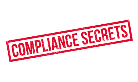 Compliance Secrets rubber stamp. Grunge design with dust scratches. Effects can be easily removed for a clean, crisp look. Color is easily changed.