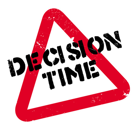 Decision Time rubber stamp. Grunge design with dust scratches. Effects can be easily removed for a clean, crisp look. Color is easily changed.