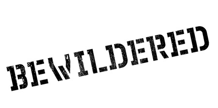 bewilder: Bewildered rubber stamp. Grunge design with dust scratches. Effects can be easily removed for a clean, crisp look. Color is easily changed. Illustration