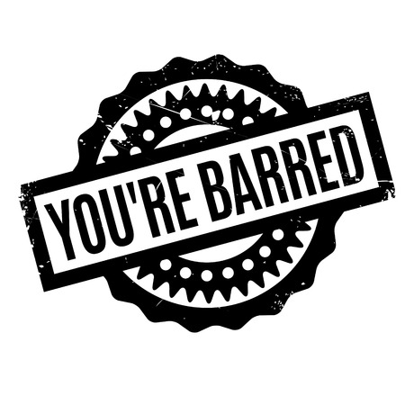 barred: You are Barred rubber stamp. Grunge design with dust scratches. Effects can be easily removed for a clean, crisp look. Color is easily changed. Illustration