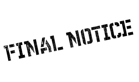 Final Notice rubber stamp. Grunge design with dust scratches. Effects can be easily removed for a clean, crisp look. Color is easily changed. Illusztráció