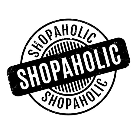 shopaholic: Shopaholic rubber stamp. Grunge design with dust scratches. Effects can be easily removed for a clean, crisp look. Color is easily changed.