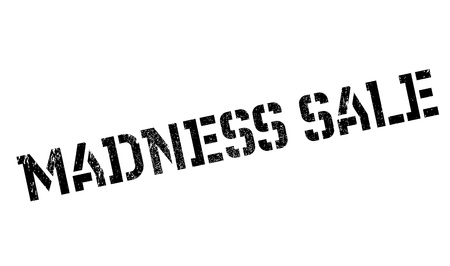 psychopathy: Madness Sale rubber stamp. Grunge design with dust scratches. Effects can be easily removed for a clean, crisp look. Color is easily changed.