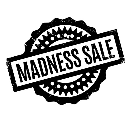 foolishness: Madness Sale rubber stamp. Grunge design with dust scratches. Effects can be easily removed for a clean, crisp look. Color is easily changed.