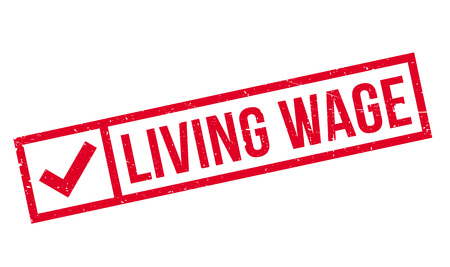 wage: Living Wage rubber stamp. Grunge design with dust scratches. Effects can be easily removed for a clean, crisp look. Color is easily changed. Illustration