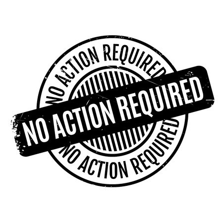 unneeded: No Action Required rubber stamp. Grunge design with dust scratches. Effects can be easily removed for a clean, crisp look. Color is easily changed.