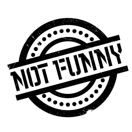 Not Funny rubber stamp. Grunge design with dust scratches. Effects can be easily removed for a clean, crisp look. Color is easily changed.