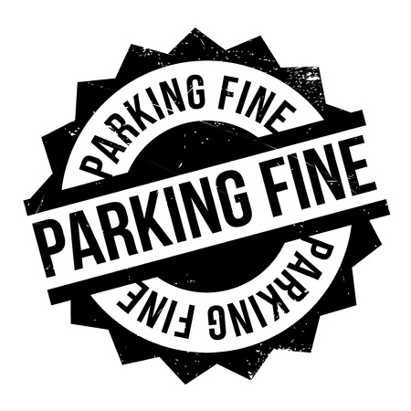 take charge: Parking Fine rubber stamp. Grunge design with dust scratches. Effects can be easily removed for a clean, crisp look. Color is easily changed.