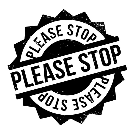 Please Stop rubber stamp. Grunge design with dust scratches. Effects can be easily removed for a clean, crisp look. Color is easily changed.