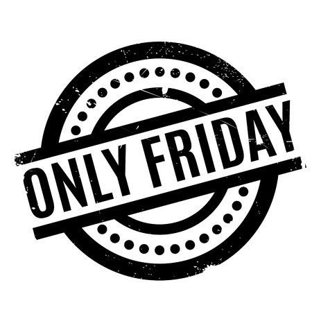 Only Friday rubber stamp. Grunge design with dust scratches. Effects can be easily removed for a clean, crisp look. Color is easily changed. Illustration