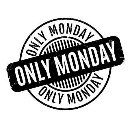 oneself: Only Monday rubber stamp. Grunge design with dust scratches. Effects can be easily removed for a clean, crisp look. Color is easily changed.