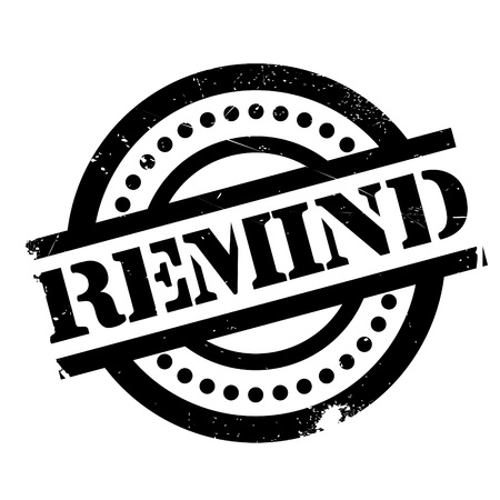 reminisce: Remind rubber stamp. Grunge design with dust scratches. Effects can be easily removed for a clean, crisp look. Color is easily changed. Illustration