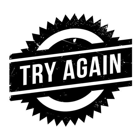 unapproved: Try Again rubber stamp. Grunge design with dust scratches. Effects can be easily removed for a clean, crisp look. Color is easily changed.