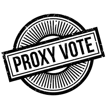 principal: Proxy Vote rubber stamp. Grunge design with dust scratches. Effects can be easily removed for a clean, crisp look. Color is easily changed.