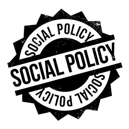 labor policy: Social Policy rubber stamp. Grunge design with dust scratches. Effects can be easily removed for a clean, crisp look. Color is easily changed.
