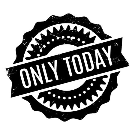 become: Only Today rubber stamp. Grunge design with dust scratches. Effects can be easily removed for a clean, crisp look. Color is easily changed.
