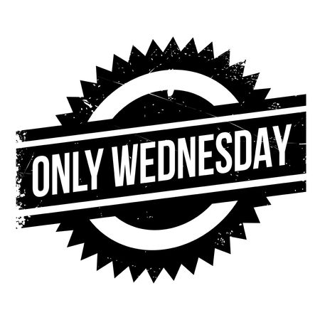 Only Wednesday rubber stamp. Grunge design with dust scratches. Effects can be easily removed for a clean, crisp look. Color is easily changed. Illustration