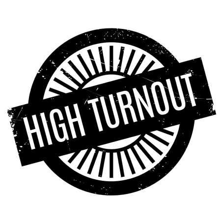turnout: High Turnout rubber stamp. Grunge design with dust scratches. Effects can be easily removed for a clean, crisp look. Color is easily changed.
