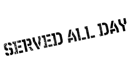 served: Served All Day rubber stamp. Grunge design with dust scratches. Effects can be easily removed for a clean, crisp look. Color is easily changed.