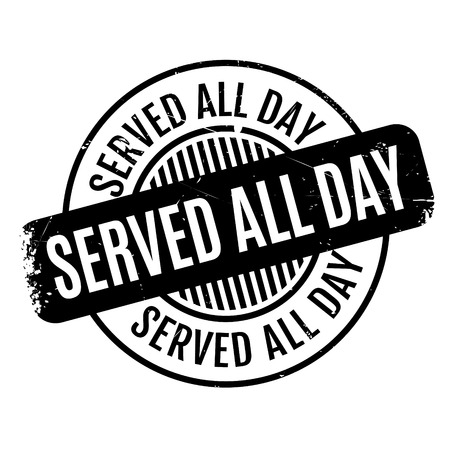 Served All Day rubber stamp. Grunge design with dust scratches. Effects can be easily removed for a clean, crisp look. Color is easily changed.